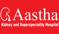 AASTHA KIDNEY AND SUPERSPECIALITY HOSPITAL
